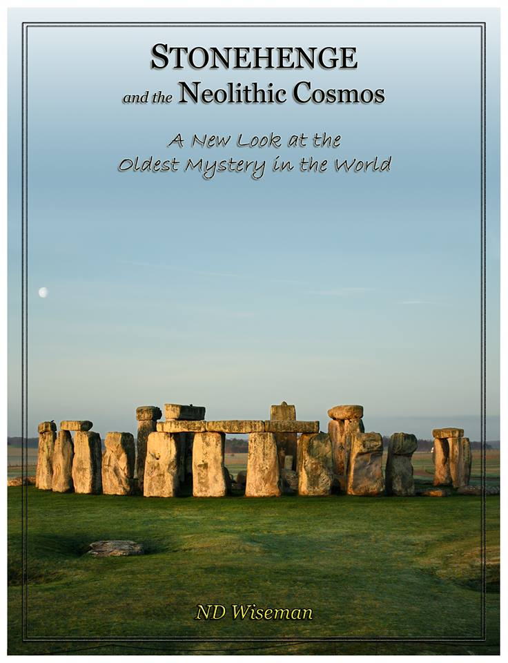 Stonehenge and the Neolithic Cosmos Neil Wiseman